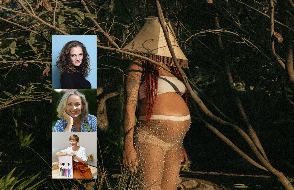eine schwangere Frau steht in Unterwäsche, Strumpfhose und einem Lampenschirm über dem Kopf in einem Wald. plus ein Bilder von den 3 interviewten Frauen.